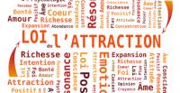 La loi d'Attraction. Comment l'utiliser ? par Sylvie LAIR Psychologue